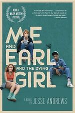 Me and Earl and the Dying Girl (Movie Tie-in Edition) by Andrews, Jesse