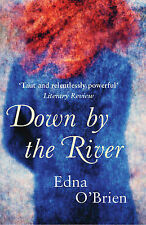 Down By The River, Edna O'Brien