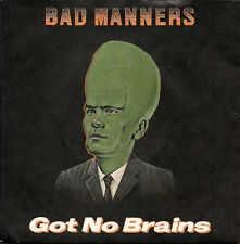 Bad Manners Got No Brains / Psychedelic Eric / Only Funkin' Brand New UK 45 7