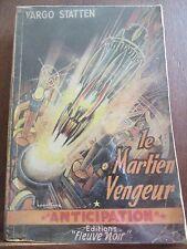 Vargo Statten: Le Martien Vengeur / Fleuve Noir Anticipation N°28, 1953