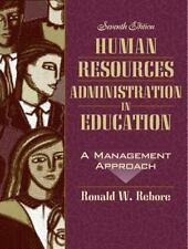 Human Resources Administration in Education: A Management Approach, Seventh Edit