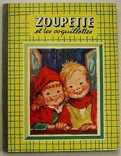 Zoupette et les coquillettes D EGLETON & M BLOCH éd G.P. 1952