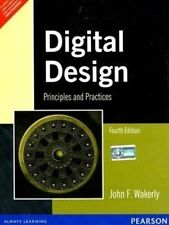 Digital Design: Principles and Practices, 4TH INTL ED. by John F. Wakerly