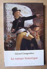 50 questions, le roman historique - Gérard Gengembre