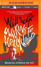 Walking to Hollywood by Will Self (2016, MP3 CD, Unabridged)