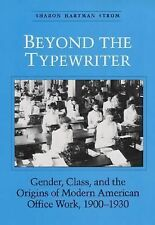 Beyond the Typewriter: Gender, Class, and the Origins of Modern Americ-ExLibrary