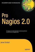 Expert's Voice in Open Source: Pro Nagios 2. 0 by James Turnbull (2006,...