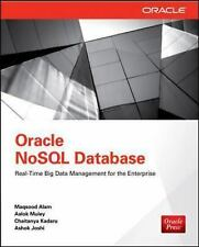 Oracle NoSQL Database: Real-Time Big Data Management for the Enterprise, , Joshi