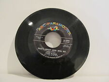 """45 RECORD 7"""" SINGLE - STEVE ALAIMO- THAT'S WHAT LOVE WILL DO"""