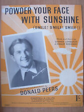 VINTAGE SHEET MUSIC - POWDER YOUR FACE WITH SUNSHINE - DONALD PEERS