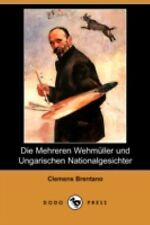 Die Mehreren Wehmnller und Ungarischen Nationalgesichter by Clemens Brentano...