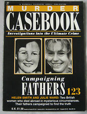 Murder Casebook Issue 123 - Campaigning Fathers, Helen Smith & Julie Ward