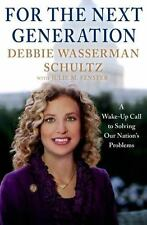 For the Next Generation: A Wake-Up Call to Solving Our Nation's Proble-ExLibrary