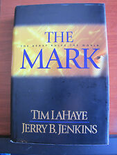 The Mark : The Beast Rules the World : Left Behind by Tim LaHaye 2000 HCDC