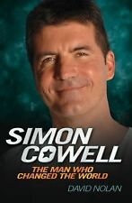 Simon Cowell: The Man Who Changed the World-ExLibrary