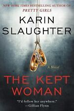 The Kept Woman: A Novel, Slaughter, Karin, Good Book