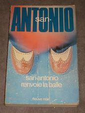 San-Antonio - Fleuve noire - San Antonio renvoie la balle n° 78 - Frédéric Dard