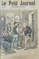 ELECTION PROMESSE ELECTORALE AVANT et APRES  GRAVURE PETIT JOURNAL 1893