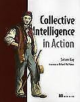 Collective Intelligence in Action by Satnam Alag (2008, Paperback)