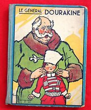 Le Général Dourakine. Illustrations de Le Rallic. Ed. Gordinne 1935. 152 pages