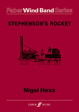 Stephensons Rocket Wind Band Score Play SAX CLARINET FLUTE FABER Music BOOK