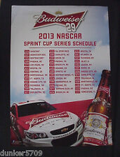 BUDWEISER 2013 NASCAR SPRINT CUP SERIES SCHEDULE POSTER 2/16 TO 11/17 RACES