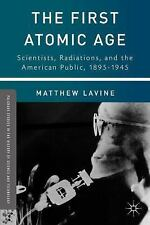 Palgrave Studies in the History of Science and Technology: The First Atomic...
