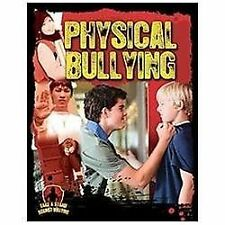 Physical Bullying (Take a Stand Against Bullying (Crabtree))