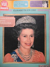 POINT DE VUE N° 1641 REINE ELISABETH II D'ANGLETERRE ABDICATION ASTROLOGIE 1980
