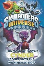 NEW Skylanders Universe Mask of Power Cynder Confronts the Weather Wiz Paperback