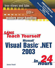 Microsoft Visual Basic.NET in 24 Hours: Complete Starter Kit (Sams Teach Yoursel