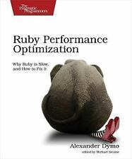Ruby Performance Optimization: by Alexander Dymo (Paperback) BRAND NEW
