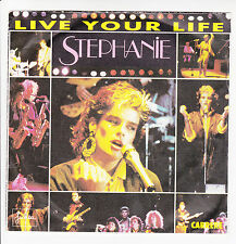 "STEPHANIE Vinyle 45 tours SP 7"" LIVE YOUR LIFE - BESOIN - CARRERE 14196 RARE"