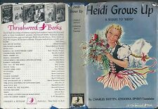 Heidi grows up a sequel to heidi charles tritten johanna spyri thrushwood 1938