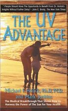The UV Advantage by Mark Jenkins and Michael F. Holick (2009, Paperback)