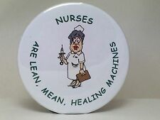 "NURSE GIFT(S), FUN UNIQUE NURSES PRESENT: 2 1/4"" BUTTON"