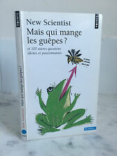 New Scientist mais qui mange les guêpes ? Sciences 2008