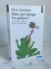 New Scientist mais qui mange les guêpes ? Sciences 2008