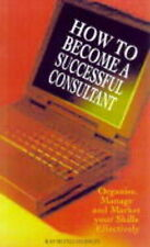 How to Become a Successful Consultant,VERYGOOD Book