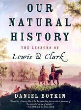 Our Natural History: The Lessons of Lewis and Clark-ExLibrary