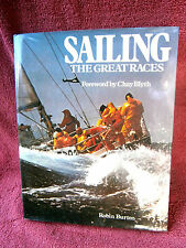 SAILING  THE  GREAT  RACES   BY  ROBIN  BURTON   FOREWORD BY CHAY BLYTH