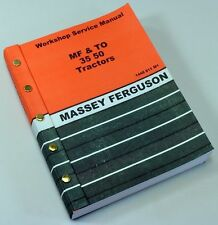 MASSEY FERGUSON TO35  GAS  TRACTOR SERVICE REPAIR SHOP MANUAL TECHNICAL WORKSHOP
