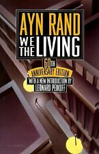 We the Living by Ayn Rand (1995, Hardcover 60th Anniversary)