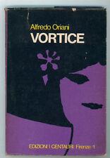 ORIANI ALFREDO VORTICE I CENTAURI 1967