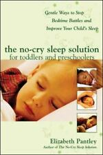 The No-Cry Sleep Solution for Toddlers & Preschoolers - Elizabeth Pantley (PB)