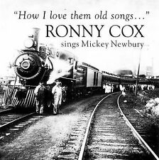 COX,RONNY-HOW I LOVE THEM OLD SONGS  CD NEW
