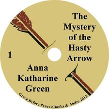 The Mystery of The Hasty Arrow, Audiobook by Anna Katharine Green on 1 MP3 CD