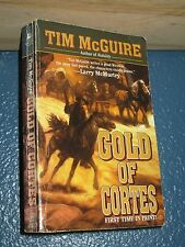 Gold of Cortes by Tim McGuire *FREE SHIPPING* 0843947292