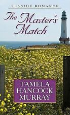The Master's Match (Thorndike Press Large Print Christian Fiction), Murray, Tame