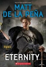 Infinity Ring: Eternity 8 by Matt De la Peña (2016, Paperback)